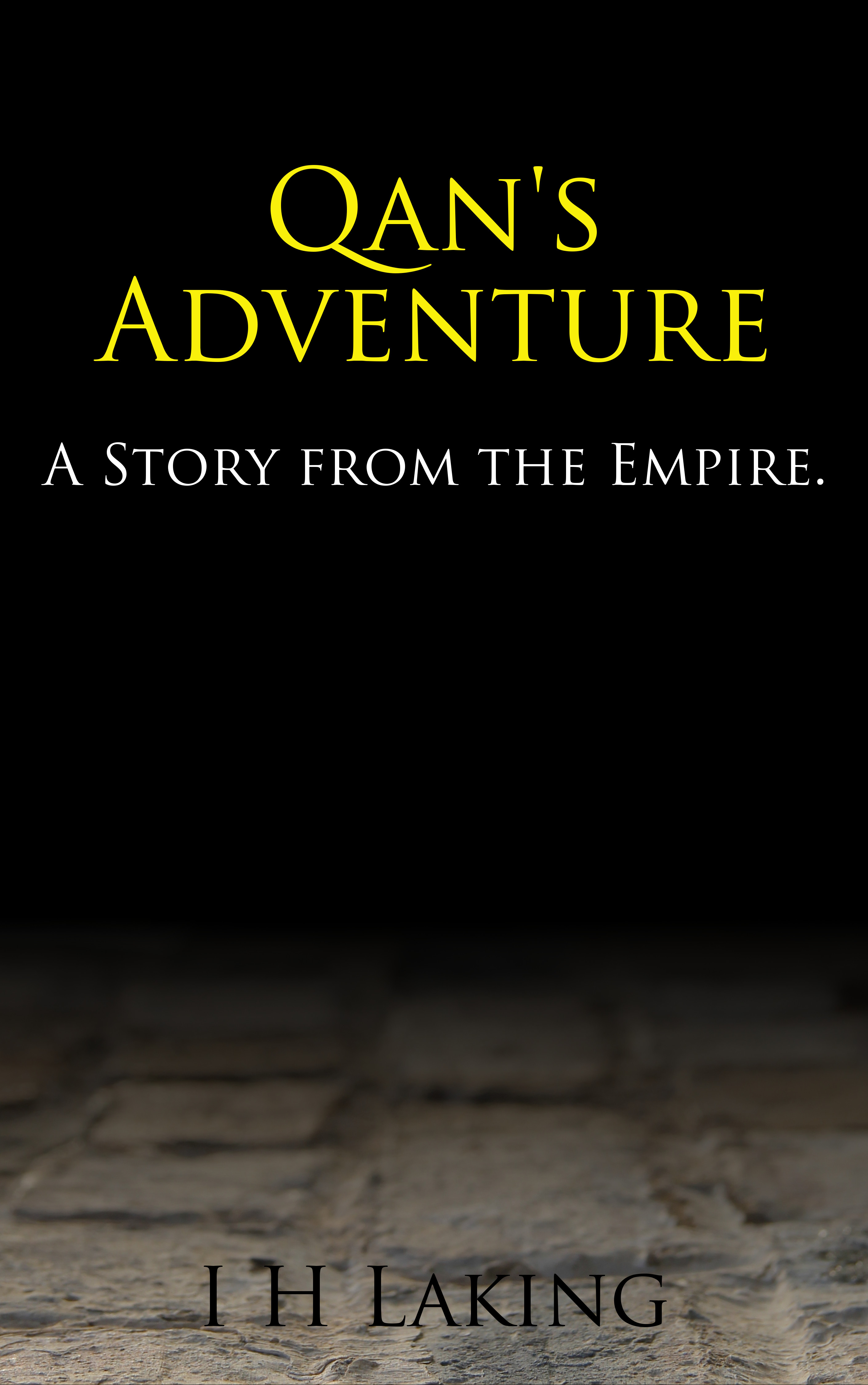 Qan's Adventure: A Story from the Empire.